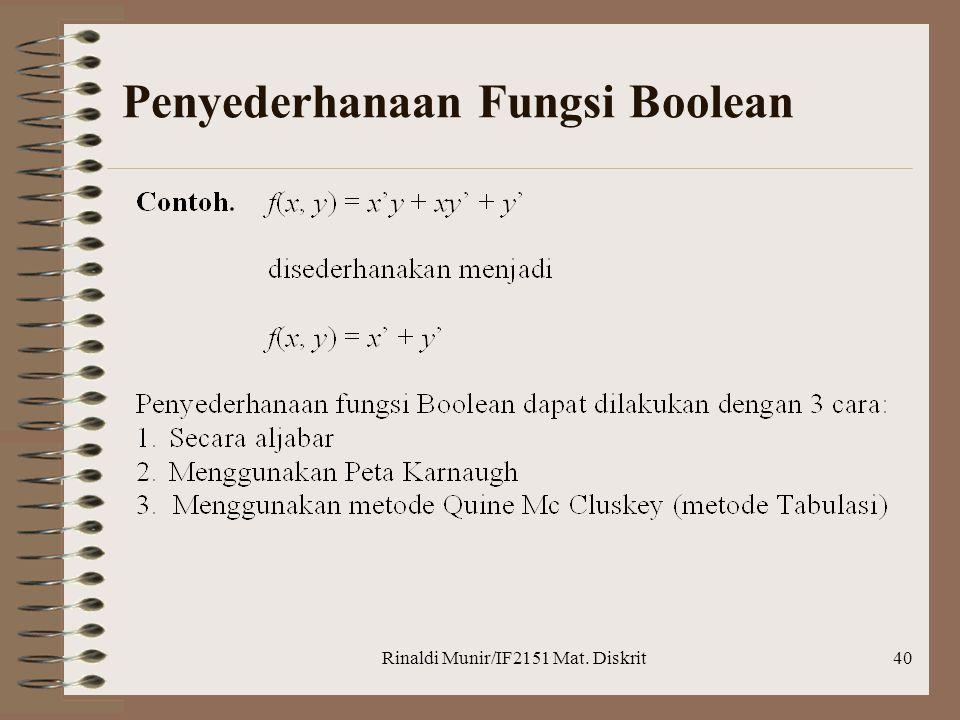 Rinaldi Munir/IF2151 Mat. Diskrit40 Penyederhanaan Fungsi Boolean