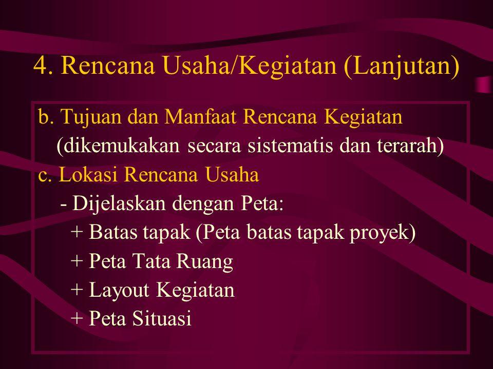 4.Rencana Usaha/Kegiatan (Lanjutan) b.