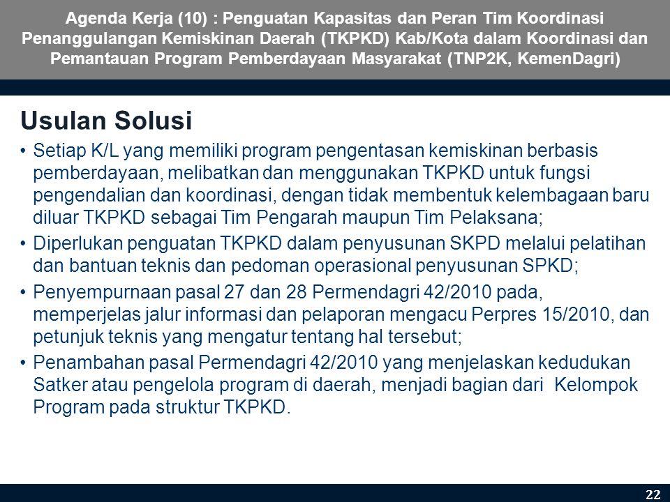 Agenda Kerja (10) : Penguatan Kapasitas dan Peran Tim Koordinasi Penanggulangan Kemiskinan Daerah (TKPKD) Kab/Kota dalam Koordinasi dan Pemantauan Pro