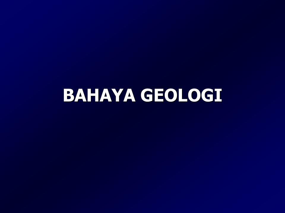 BAHAYA GEOLOGI