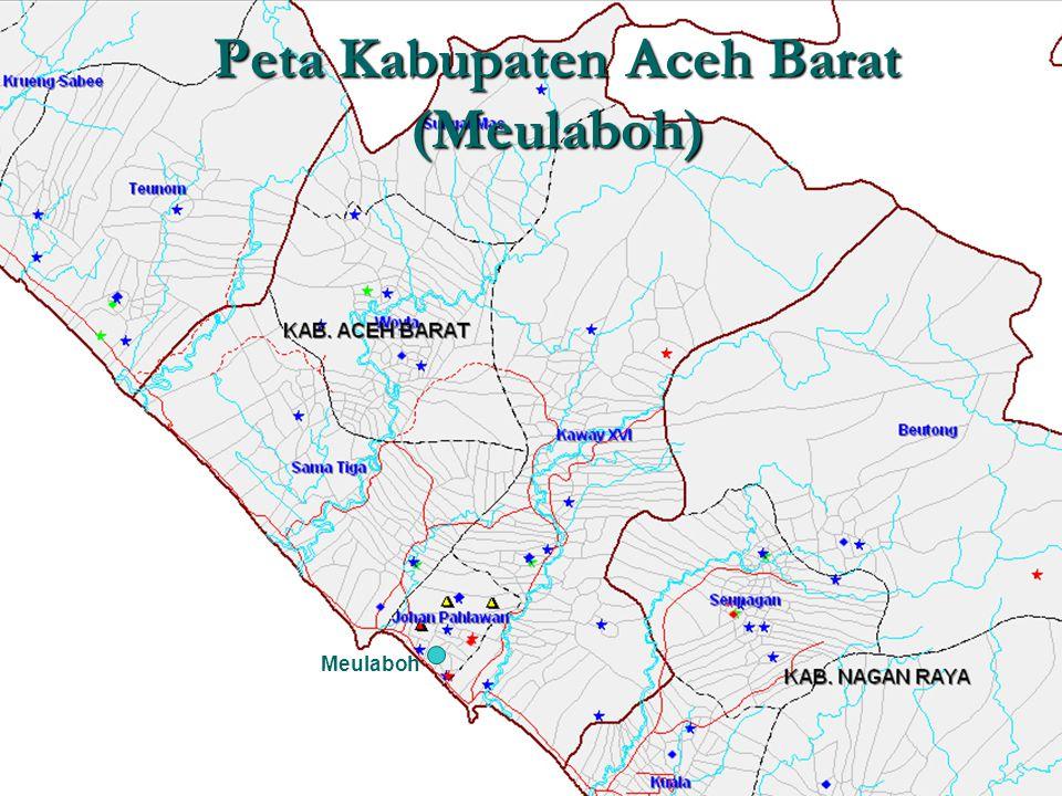 Peta Kabupaten Aceh Barat (Meulaboh) Meulaboh