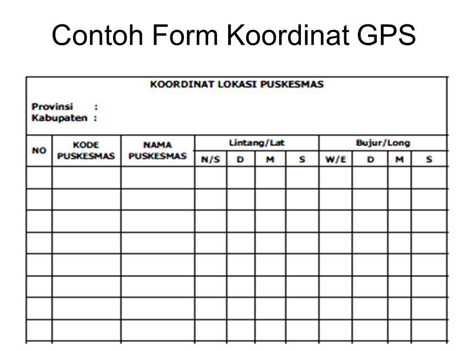 Contoh Form Koordinat GPS