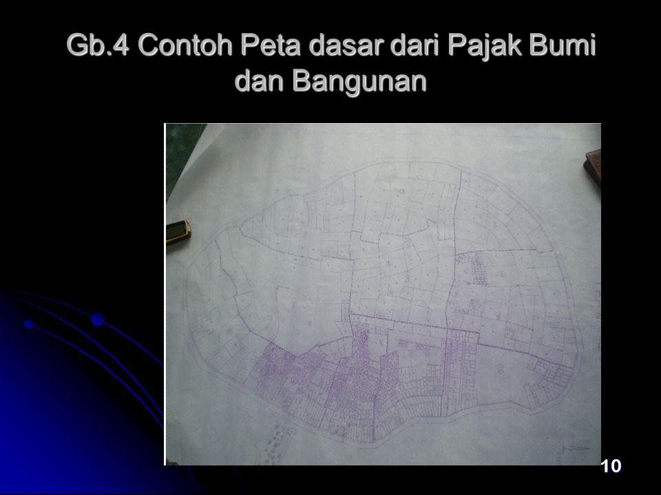 10 Gb.4 Contoh Peta dasar dari Pajak Bumi dan Bangunan