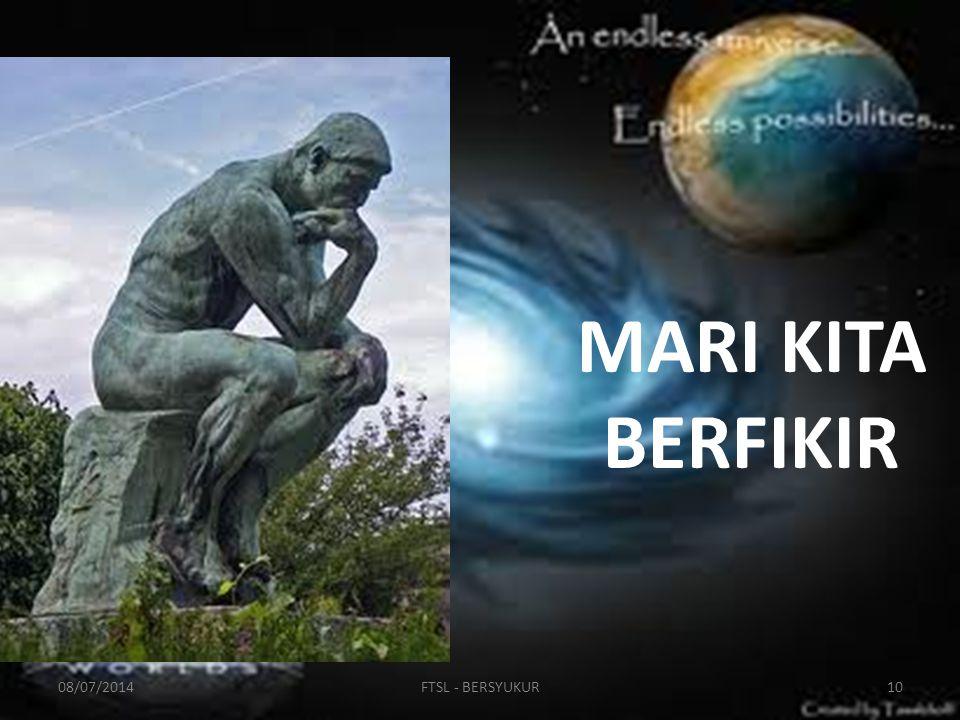 MARI KITA BERFIKIR 08/07/201410FTSL - BERSYUKUR