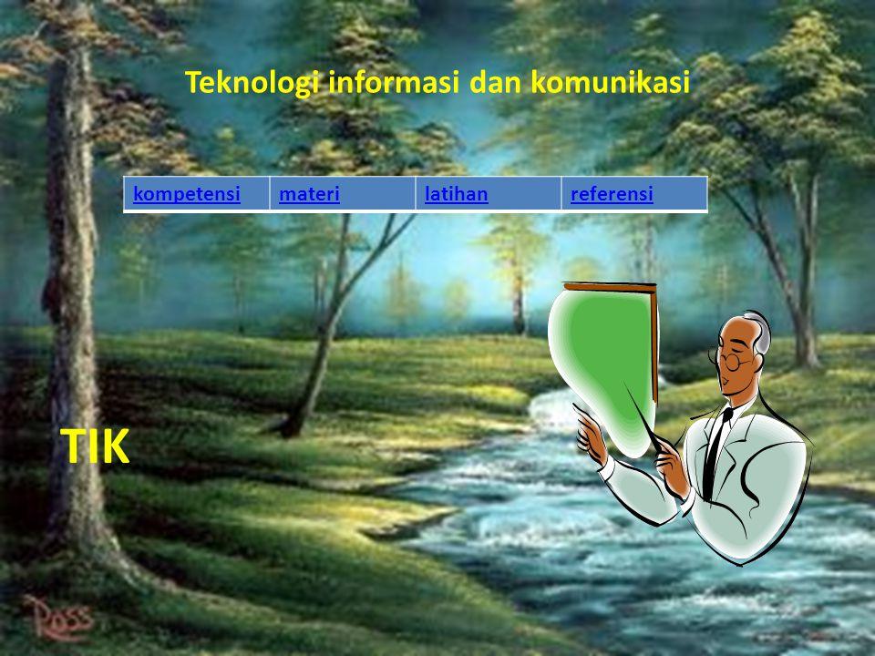 kompetensimaterilatihanreferensi Teknologi informasi dan komunikasi TIK