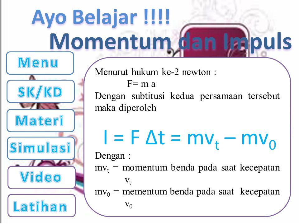 Ayo Belajar !!!! Simulasi Momentum dan Impuls