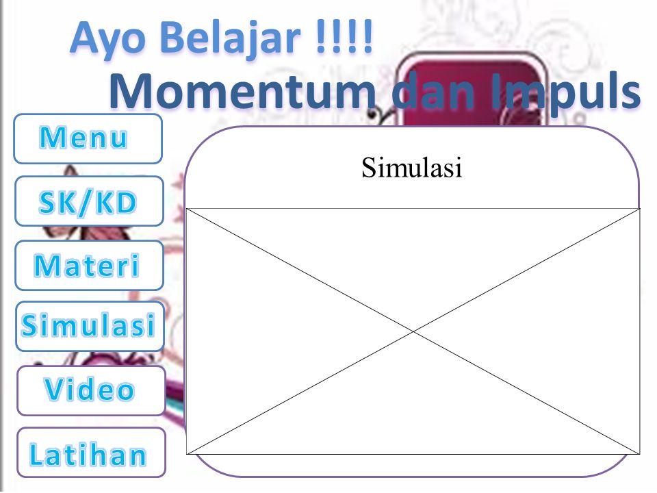 Ayo Belajar !!!! Video Momentum dan Impuls