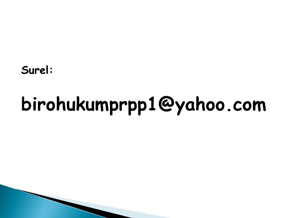 Surel: birohukumprpp1@yahoo.com