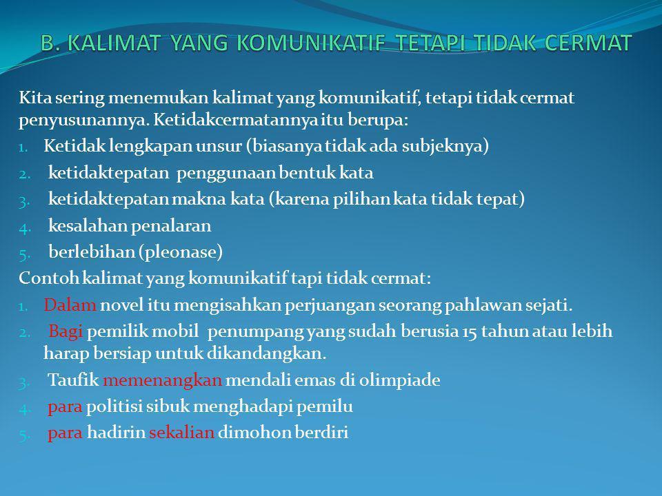 Jika anda mempunyai sikap positif dalam berbahasa indonesia.
