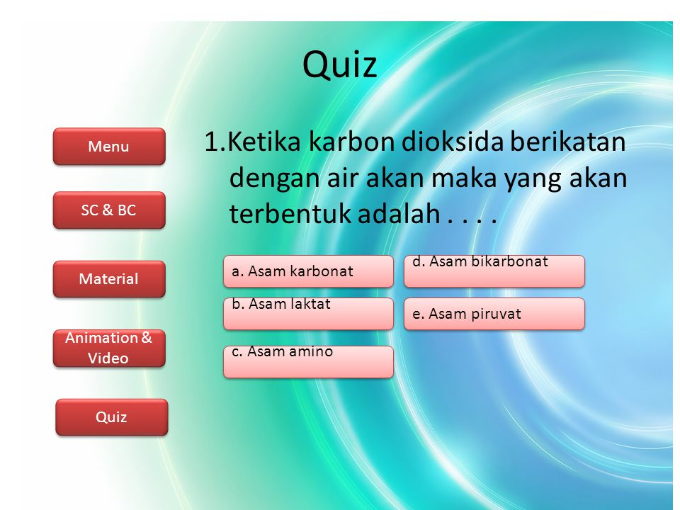 Menu SC & BC Material Animation & Video Quiz Next...