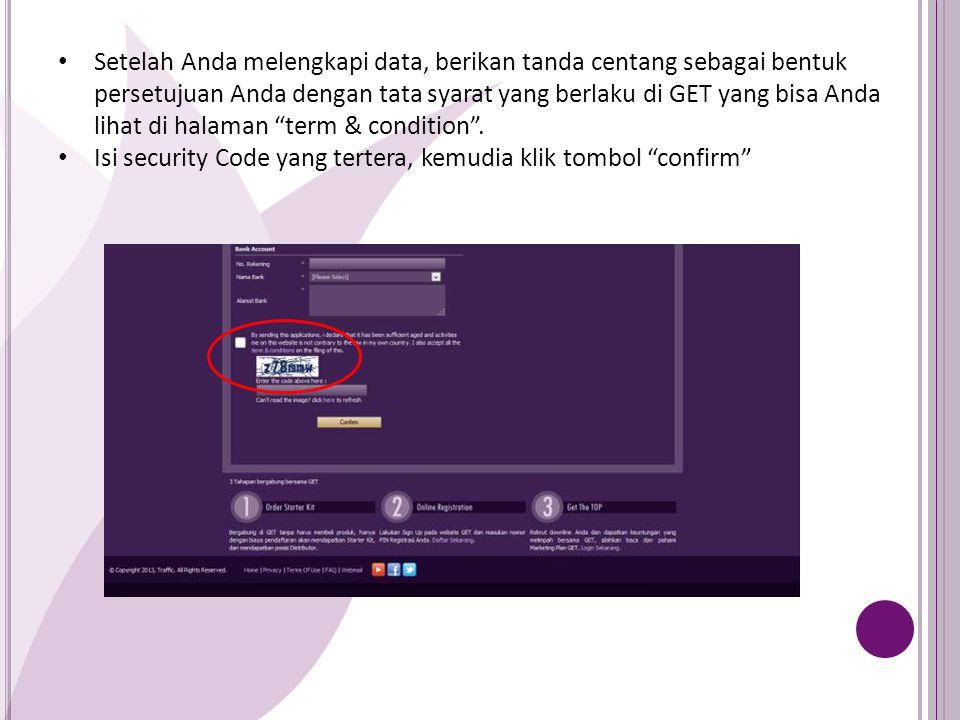 Silahkan simpan informasi ini untuk kepentingan member Anda pada saat pertama kali melakukan login ke member area.