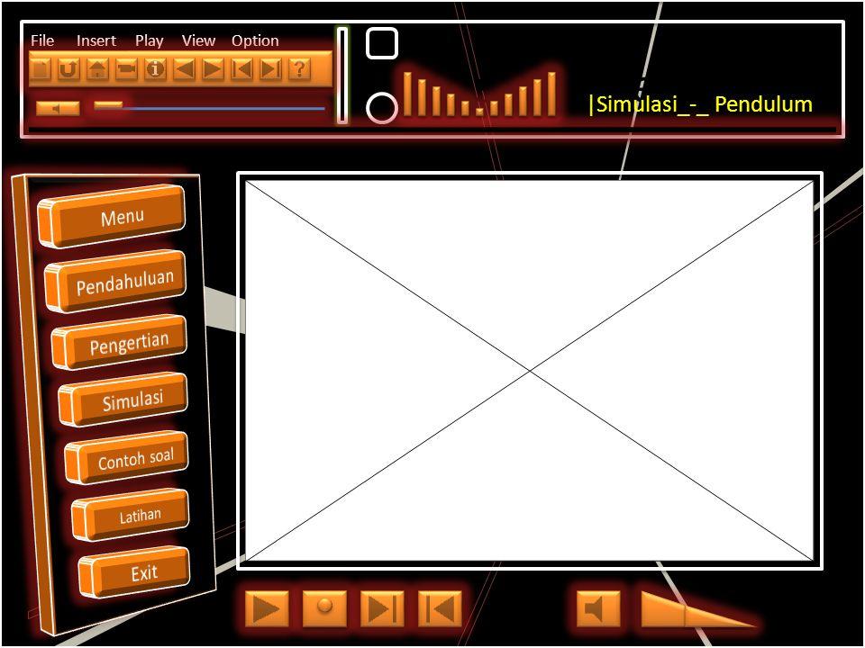 Click to edit Master title style File Insert Play View Option Satu getaran adalah gerak Pendulm dalam lintasan A – B - C – B – A C A B Bola bermassa m