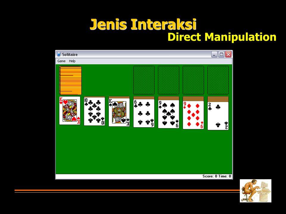 Jenis Interaksi Direct Manipulation