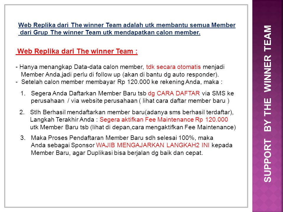 Web Replika dari The winner Team adalah utk membantu semua Member dari Grup The winner Team utk mendapatkan calon member. Web Replika dari The winner