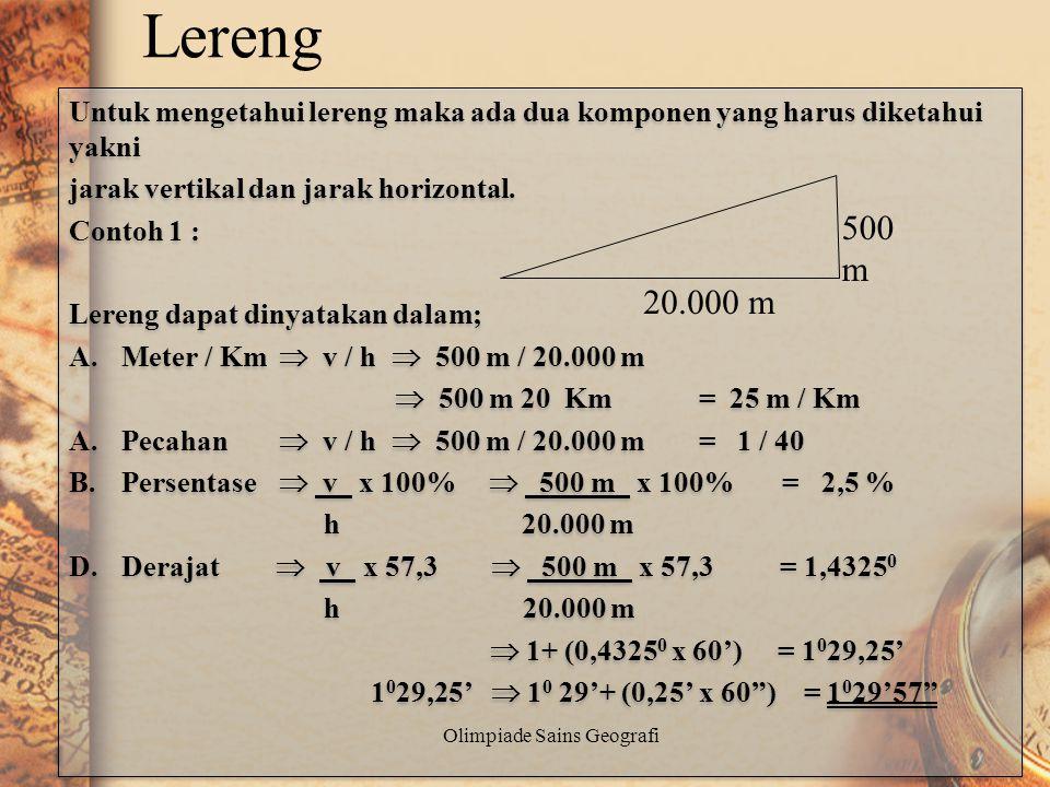 Ketinggian X adalah 1500 m. Ketinggian S adalah 900 m. Untuk menentukan ketinggian titik B dapat dilakukan melalui dua cara yakni diukur dari titik A