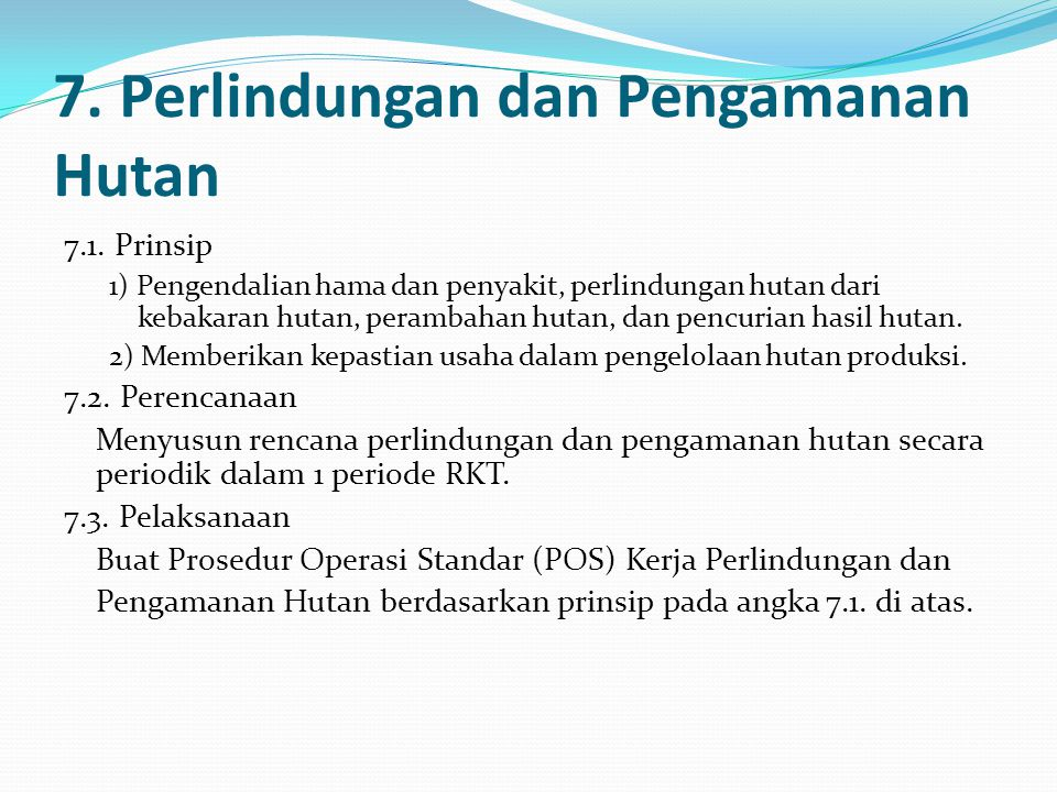 7.Perlindungan dan Pengamanan Hutan 7.1.