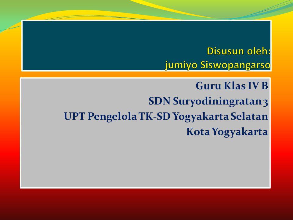 Guru Klas IV B SDN Suryodiningratan 3 UPT Pengelola TK-SD Yogyakarta Selatan Kota Yogyakarta