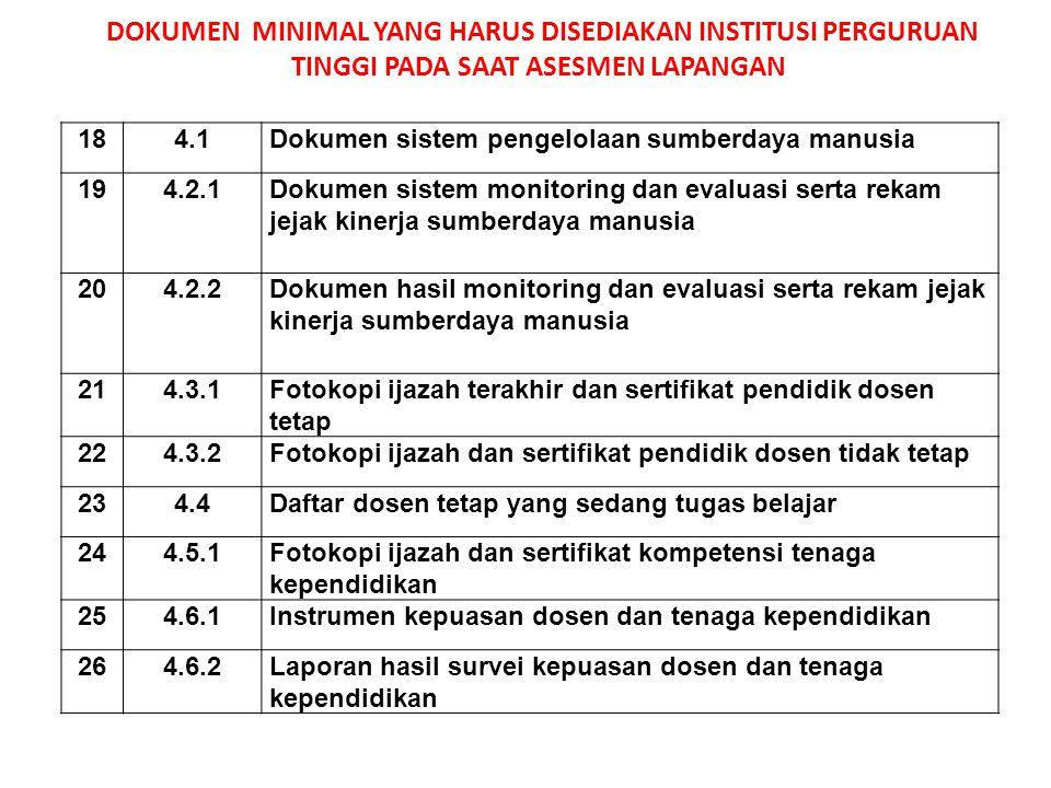 184.1Dokumen sistem pengelolaan sumberdaya manusia 194.2.1Dokumen sistem monitoring dan evaluasi serta rekam jejak kinerja sumberdaya manusia 204.2.2D