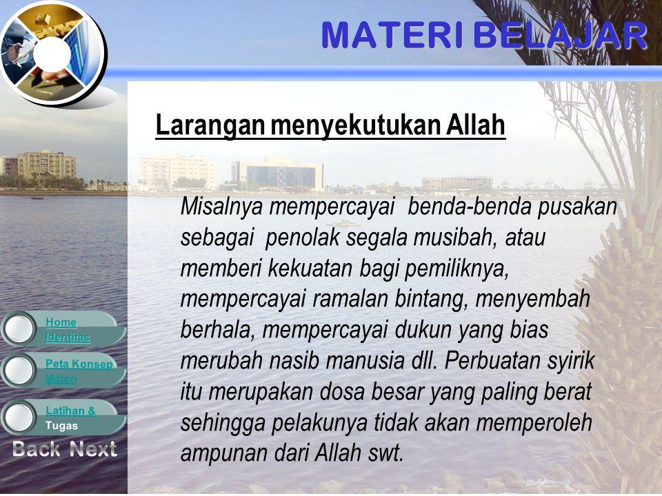 Materi Peta Konsep Tugas Latihan & Identitas Home LATIHAN DAN TUGAS 6.