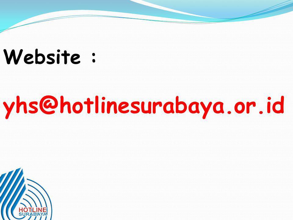 Website : yhs@hotlinesurabaya.or.id