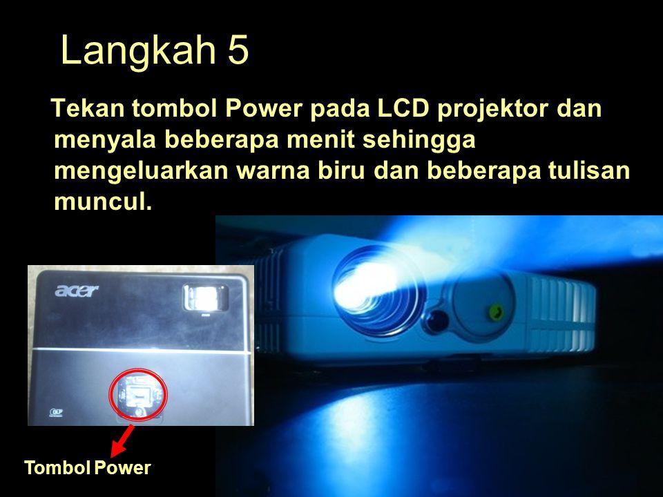 Langkah 5 Tekan tombol Power pada LCD projektor dan menyala beberapa menit sehingga mengeluarkan warna biru dan beberapa tulisan muncul. Tombol Power