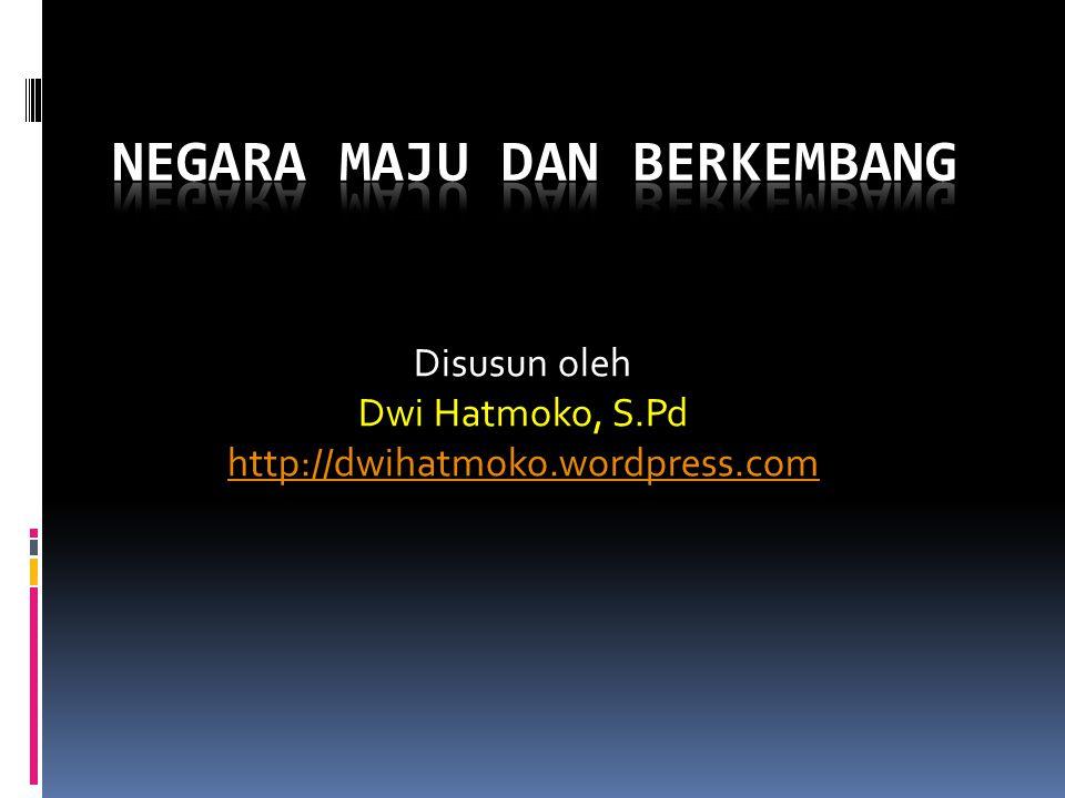 Disusun oleh Dwi Hatmoko, S.Pd http://dwihatmoko.wordpress.com