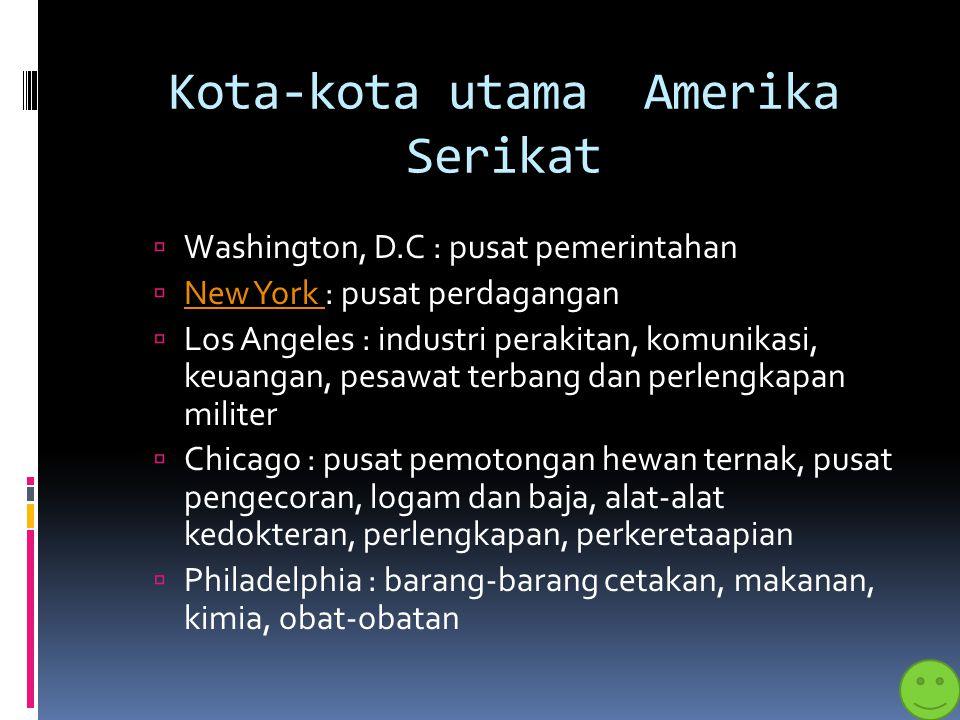 Penduduk  Penduduk aslinya adalah suku Indian, Eskimo dan Aleut (ada di Alaska)IndianEskimo Aleut  Penduduk lainnya : orang kulit putih, orang kulit hitam, dan berbagai bangsa lain  Sebagian besar tinggal di kota  Agama mayoritas adalah Kristen Protestan, Katolik, Islam, Yahudi