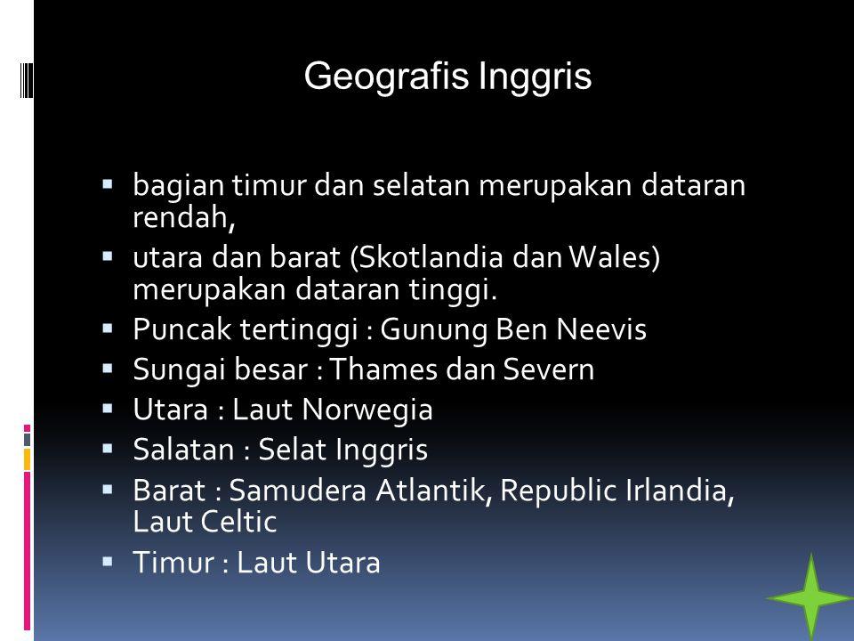 Geografis Inggris  bagian timur dan selatan merupakan dataran rendah,  utara dan barat (Skotlandia dan Wales) merupakan dataran tinggi.  Puncak ter