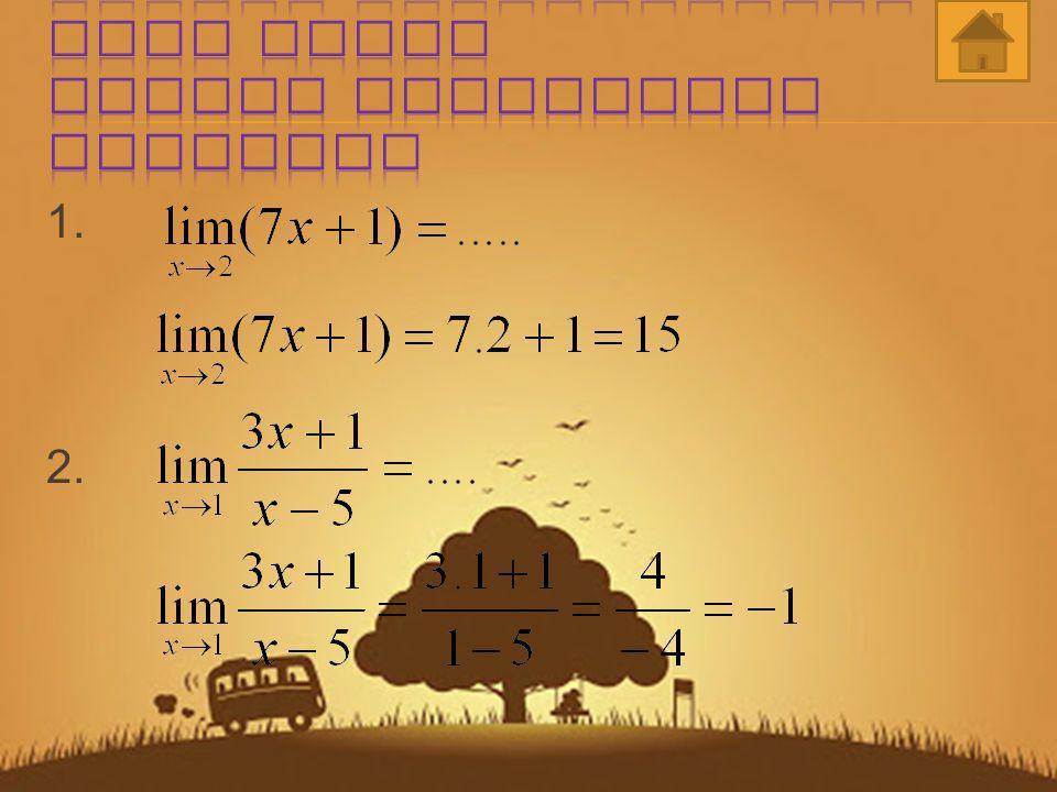 Limit suatu fungsi f ( x ) untuk x mendekati bilangan a adalah nilai pendekatan fungsi f ( x ) bilamana x mendekati a dan ditulis Jika Secara sederhan