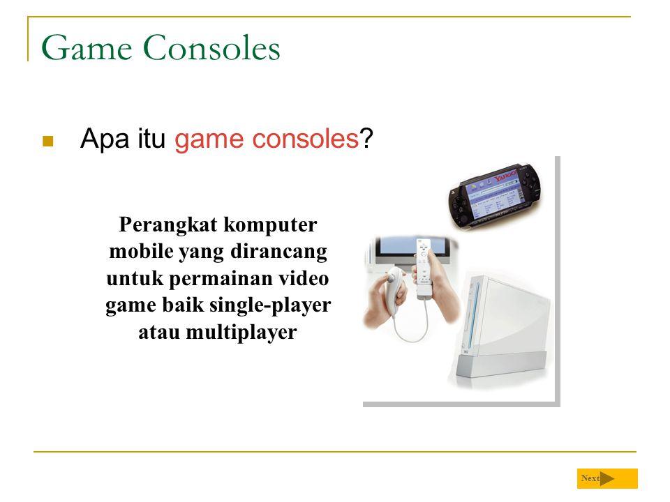 Game Consoles  Apa itu game consoles.
