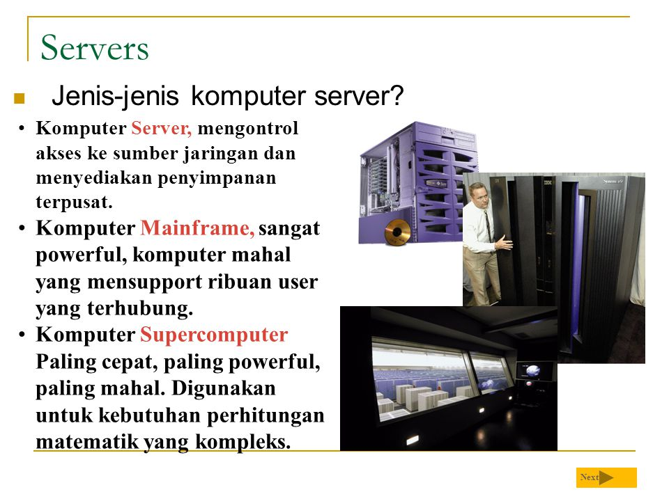 Servers  Jenis-jenis komputer server.