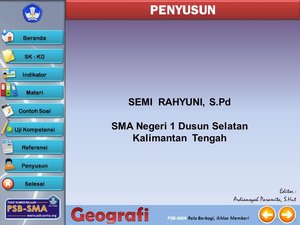 PSB-SMA Rela Berbagi, Ikhlas Memberi AD. Aria Duta, Geografi Kelas XI, Didang Setiawan. Encyclopedia of Word Geography. Man and His Word Today. 1974.