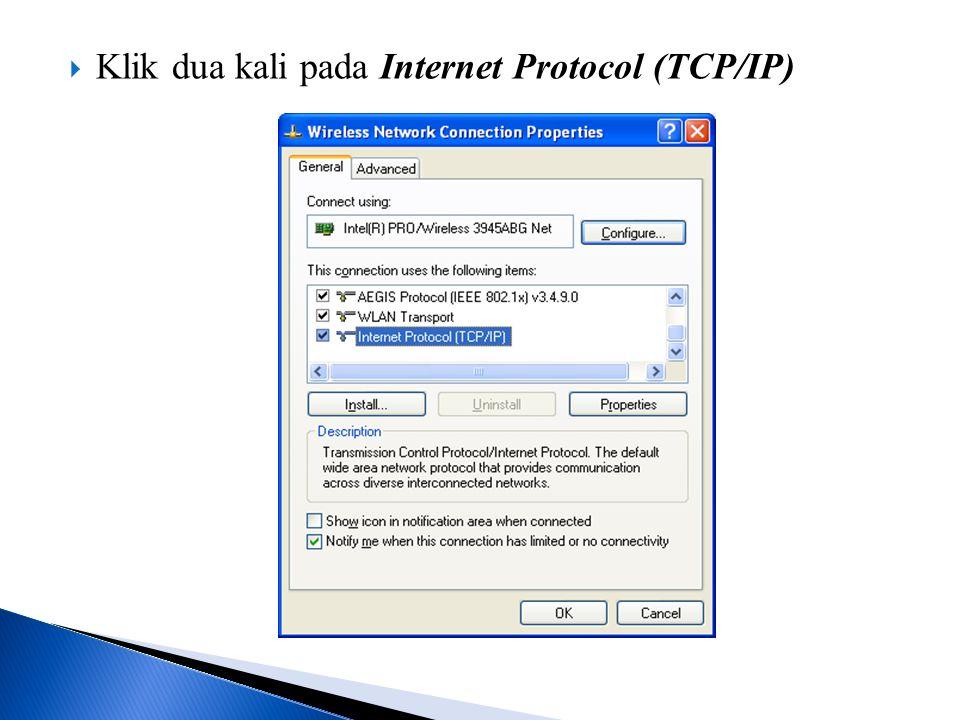 Klik dua kali pada Internet Protocol (TCP/IP)