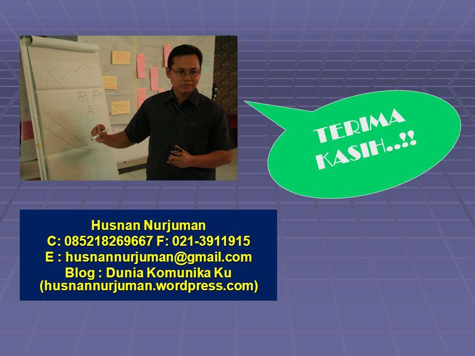 Husnan Nurjuman C: 085218269667 F: 021-3911915 E : h_nurjuman@yahoo.co.id TERIMA KASIH..!! Husnan Nurjuman C: 085218269667 F: 021-3911915 E : husnannu