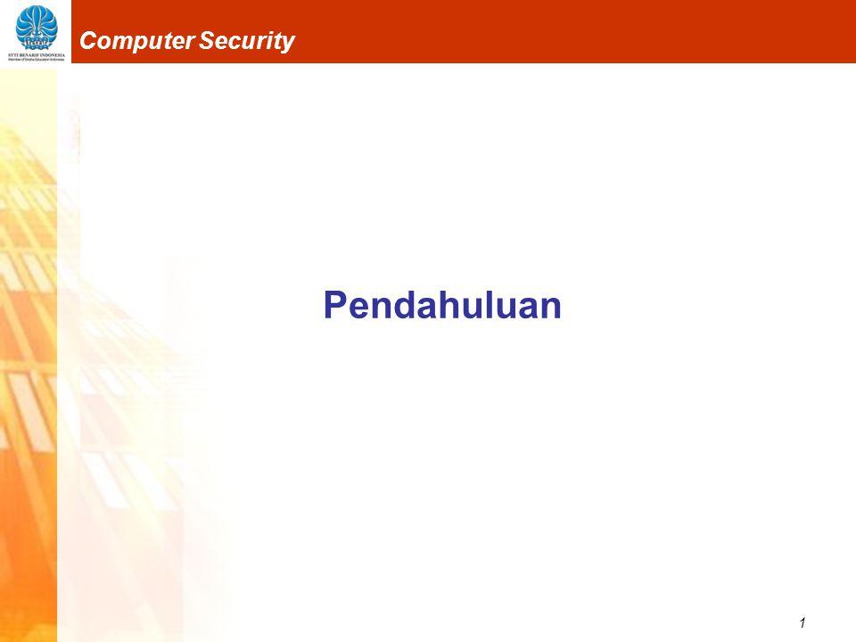 1 Computer Security Pendahuluan