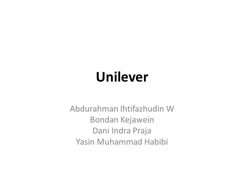 Unilever Abdurahman Ihtifazhudin W Bondan Kejawein Dani Indra Praja Yasin Muhammad Habibi