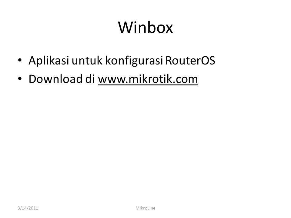 Download Winbox 3/14/2011MikroLine