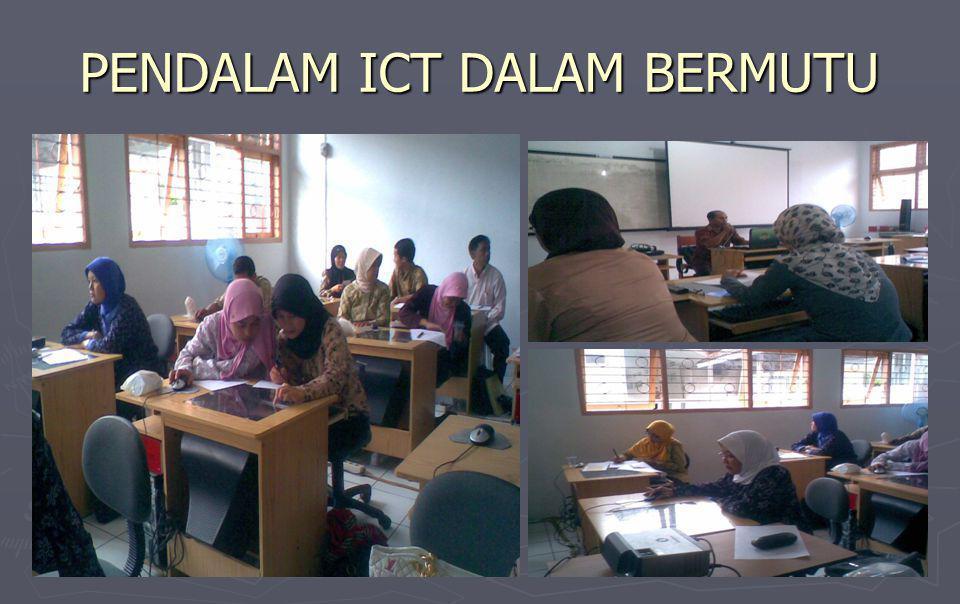 PENDALAM ICT DALAM BERMUTU