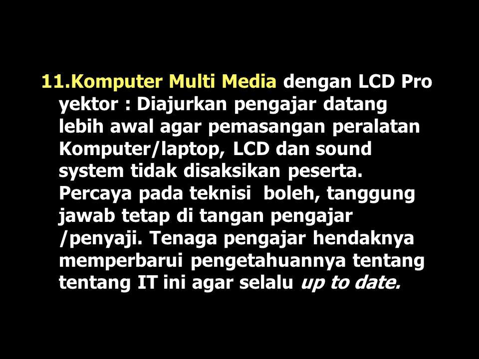 10. Video Cassette, CD, dan LCD (Liquid Crystal Display) : Sebenarnya VCD, CD, awalnya adalah dari gambar film ber- gerak juga. Pembuatannya sudah tid