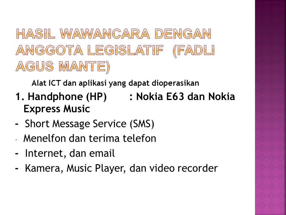 Alat ICT dan aplikasi yang dapat dioperasikan 1.