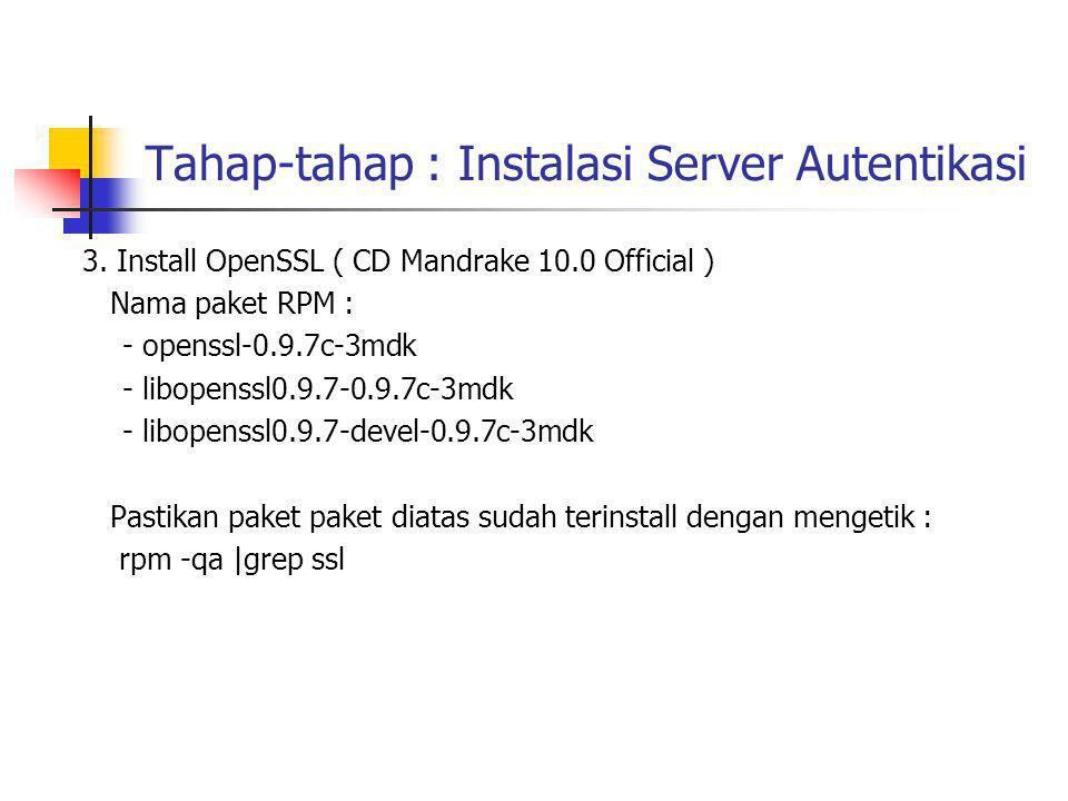 Tahap-tahap : Instalasi Server Autentikasi 4.