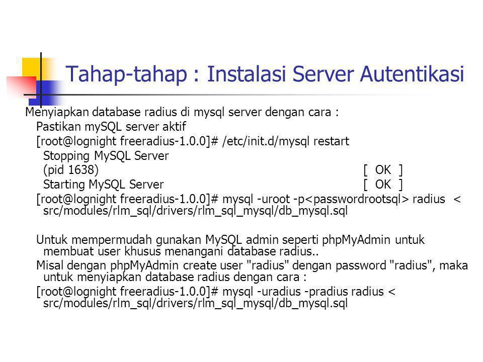 admin.conf general_base_dir: /usr/local/dialup_admin general_radiusd_base_dir: /usr/local/radius/sbin/ general_radius_server: localhost general_domain: te.ugm.ac.id general_radius_server_port: 1812 sql_type: mysql sql_server: localhost sql_port: 3306 sql_username: radius sql_password: radius sql_database: radius sql_accounting_table: radacct sql_badusers_table: badusers sql_check_table: radcheck sql_reply_table: radreply sql_user_info_table: userinfo sql_groupcheck_table: radgroupcheck sql_groupreply_table: radgroupreply sql_usergroup_table: usergroup sql_total_accounting_table: totacct sql_nas_table: nas sql_command: /usr/bin/mysql