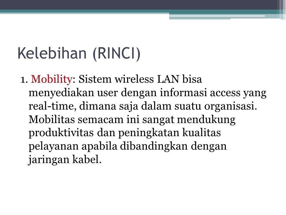 Kelebihan (RINCI) 1.