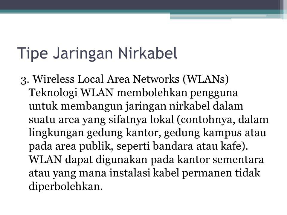 Tipe Jaringan Nirkabel 3.