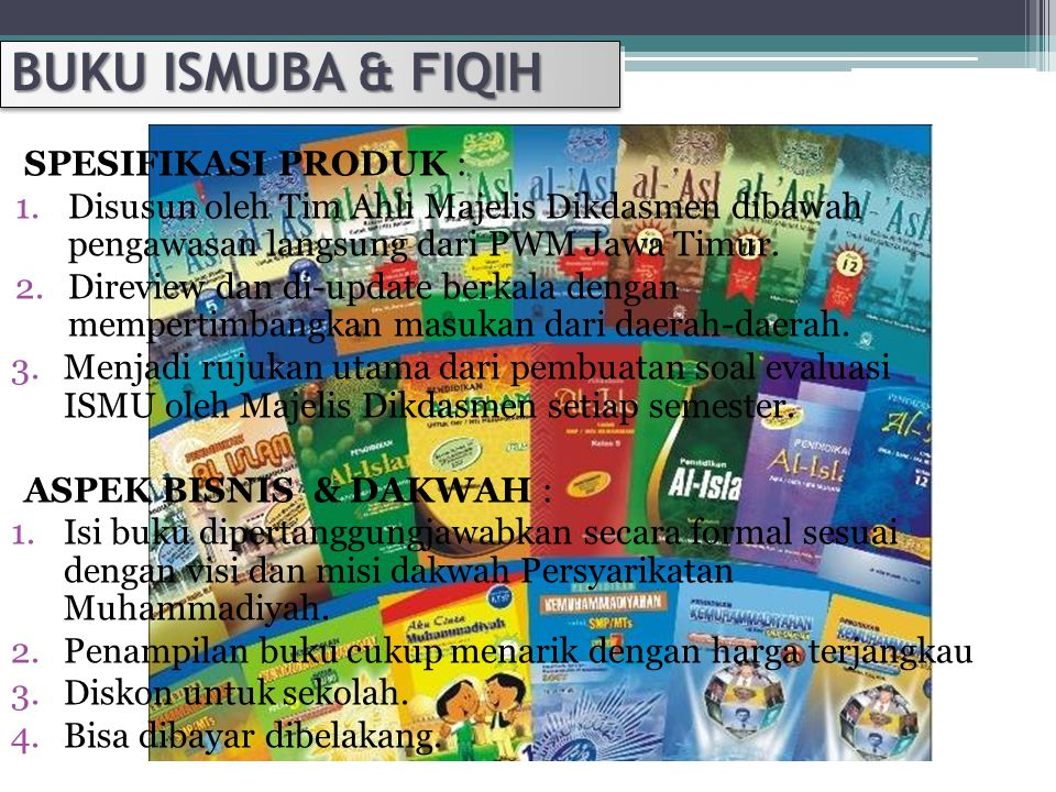 BUKU ISMUBA & FIQIH SPESIFIKASI PRODUK : 1.Disusun oleh Tim Ahli Majelis Dikdasmen dibawah pengawasan langsung dari PWM Jawa Timur.