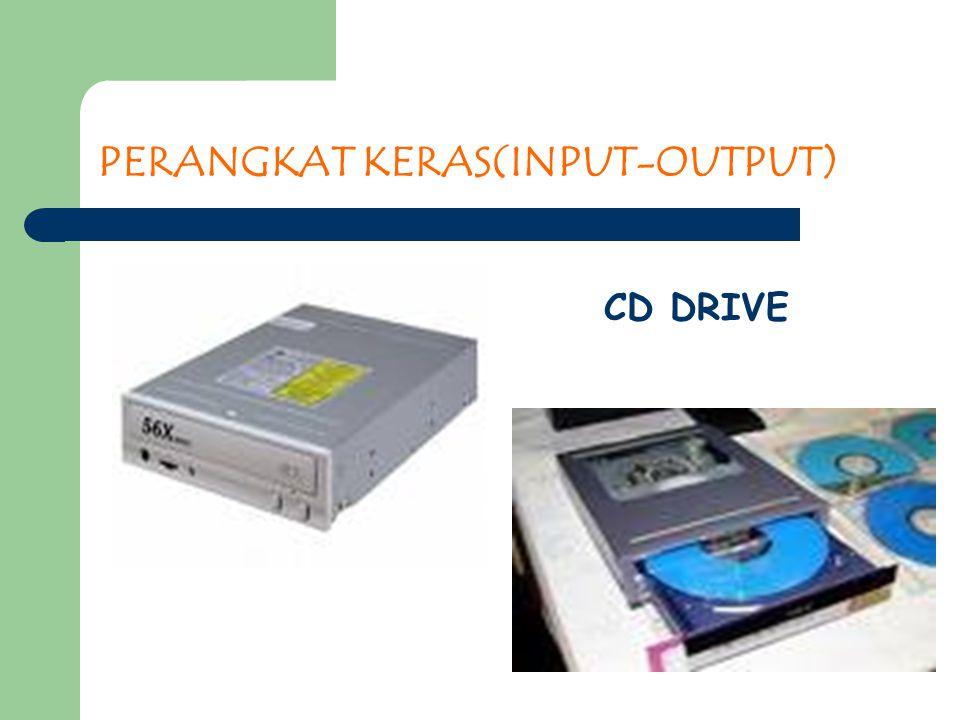 PERANGKAT KERAS(INPUT-OUTPUT) CD DRIVE