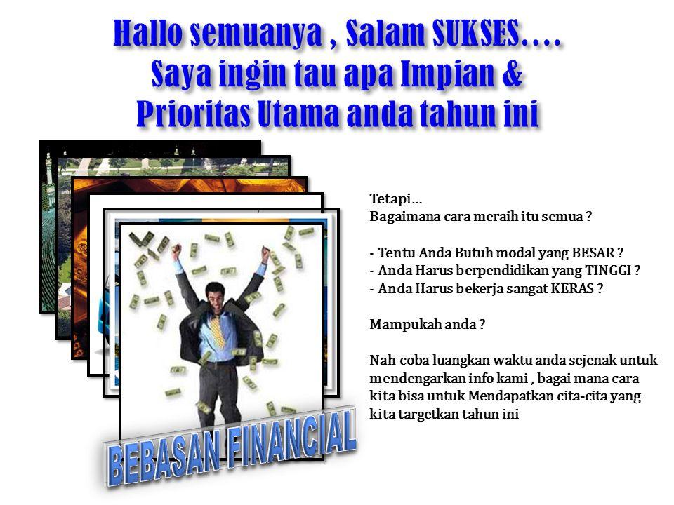 Putra Bangsa Indonesia Yang Ingin Menjadikan Usaha Network Marketing Tuan Rumah Di Negeri Sendiri Dan Mampu Berkembang Di Mancanegara.