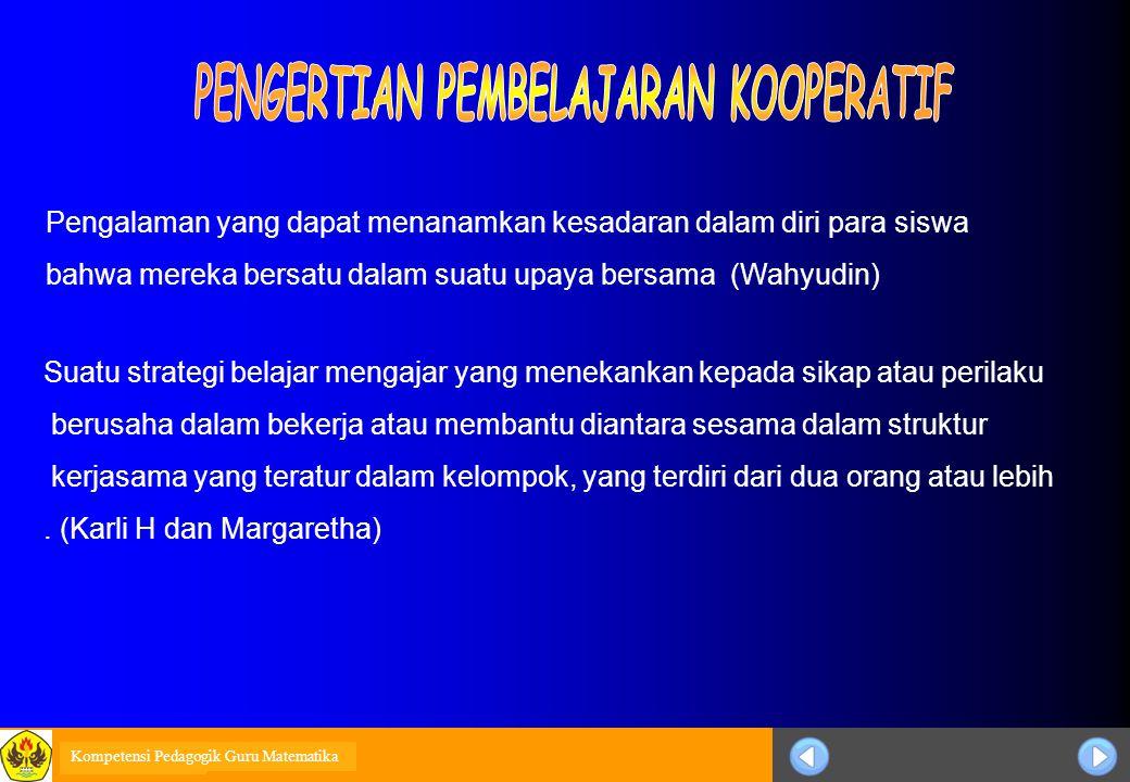 Sosialisasi KTSP 1)Siswa bekerja dalam kelompok secara kooperatif untuk menyelesaikan materi belajarnya.