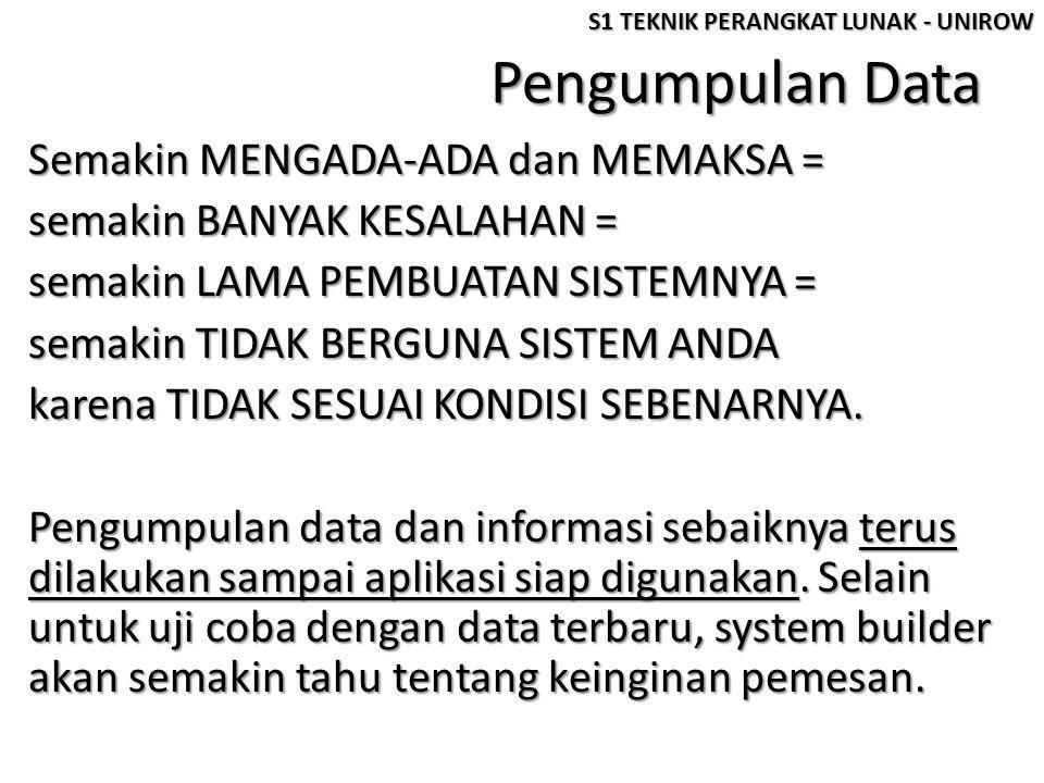 Metode Pengumpulan Data Terdapat DUA JENIS DATA, yaitu DATA PRIMER yang merupakan data yang diperoleh secara langsung dari lapangan.