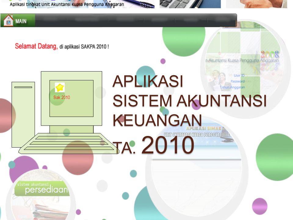 APLIKASI SISTEM AKUNTANSI KEUANGAN TA. 2010 Sak 2010
